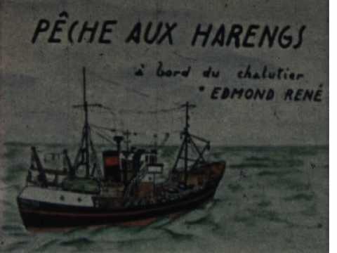 PECHE AUX HARENGS A BORD DE L'EDMOND RENE